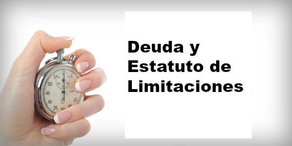Deuda y Estatuto de Limitaciones
