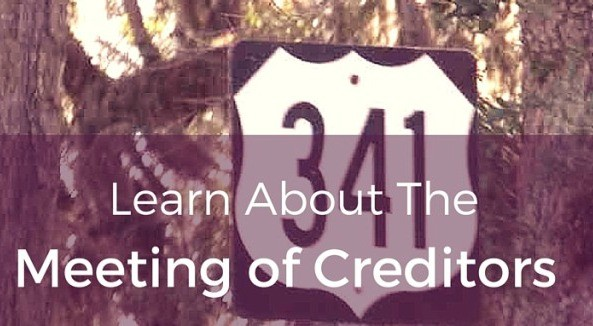 "What to Expect at Your ""Meeting of Creditors"" (aka the 341 meeting or Trustee Meeting)"