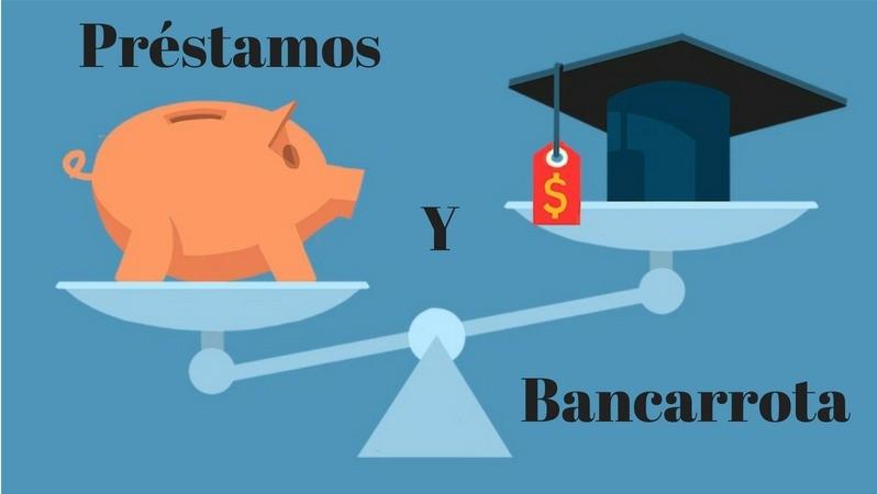 Préstamos Estudiantiles Y Bancarrota