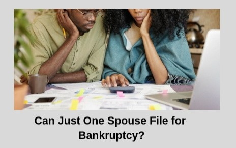 Can Just One Spouse File for Bankruptcy?